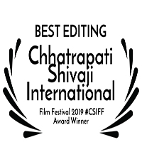 Chhatrapati Shivaji International Film Festival-Best Editing Award - Pune/India